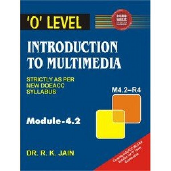 Introduction to Multimedia by Dr. R. K. Jain