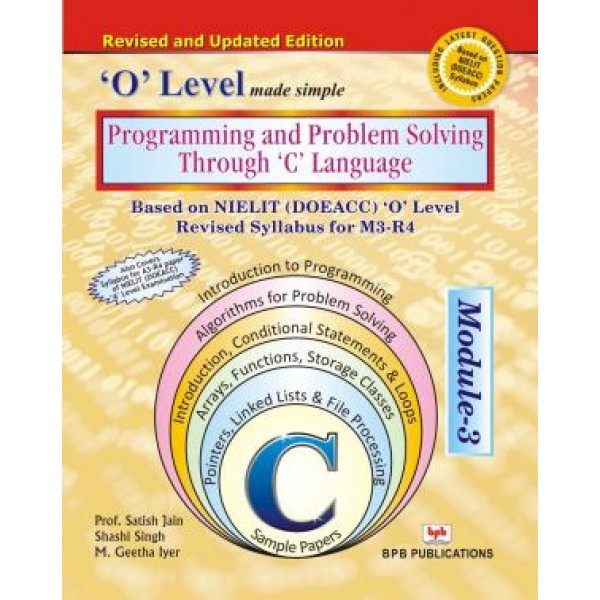 Programming & Problem Solving Through C Language (M3-R4) by  (Author) BPB Publications (Publisher)