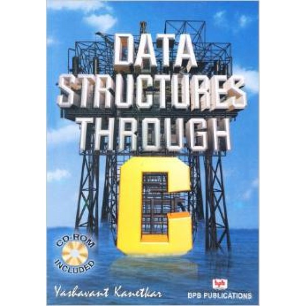 Data Structure Through C Paperback – 28 Feb 2003 by Yashavant P. Kanetkar (Author)