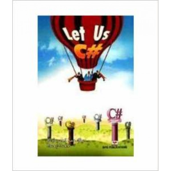 Let Us C# Paperback – 30 Jan 2010 by Yashavant P. Kanetkar (Author)