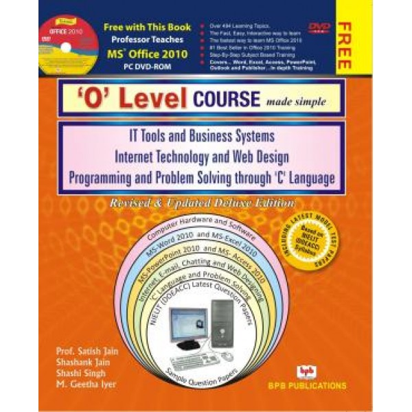 O Level Made Simple Computer Course--Deluxe Edition by Satish Jain(Author) BPB (Publisher)
