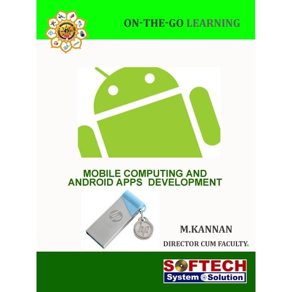 Mobile Computing and Android Apps Development - Pen Drive or Downloadable